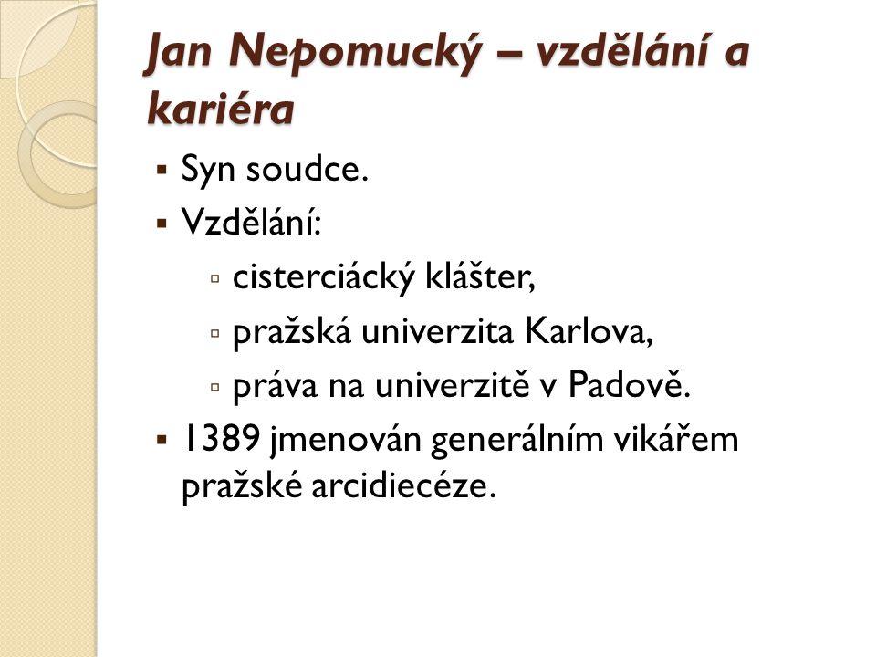 Jan Nepomucký – konflikt s Václavem IV. Václav IV.