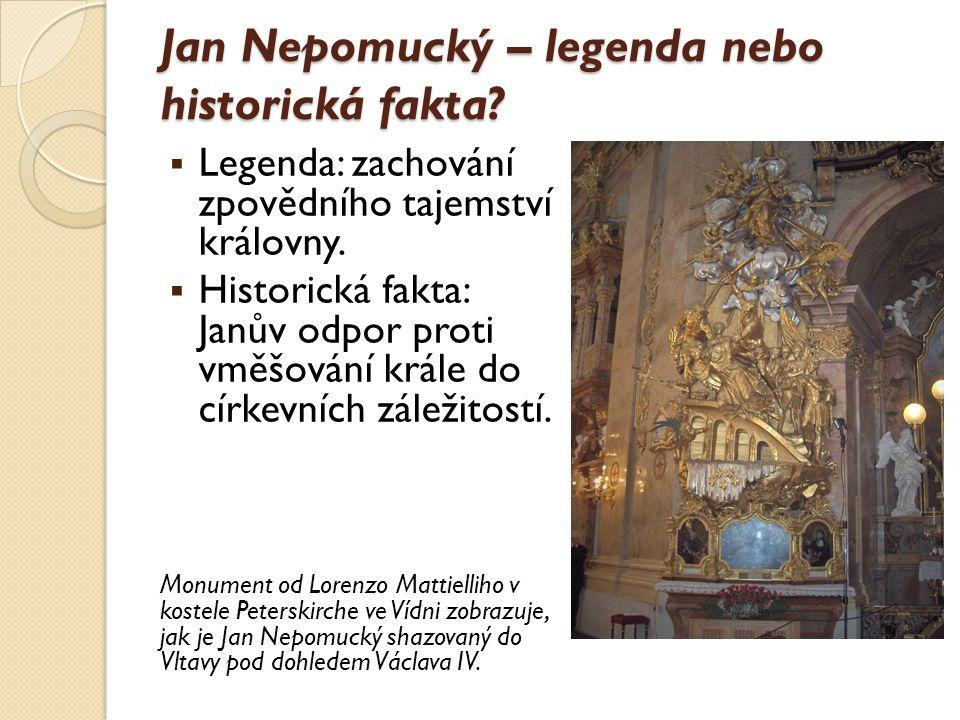 """Jan Nepomucký – úcta a svatořečení  1719 výzkum hrobu → nález """"jazyku světce."""