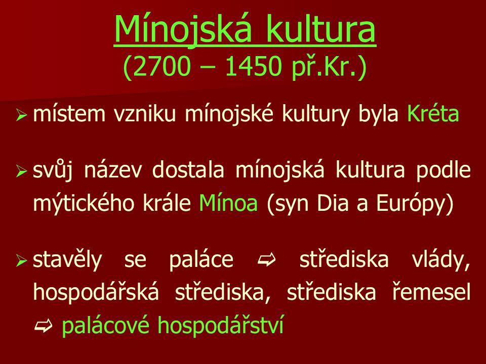   pozůstatky paláců byly odkryty na čtyřech hlavních místech  Knóssos, Zakros, Mallia, Faistos  podle nálezů byly zničeny pravděpodobně zemětřesením, a poté dokonala zkázu obrovská záplavová vlna, čímž zanikla celáMínojská civilizace