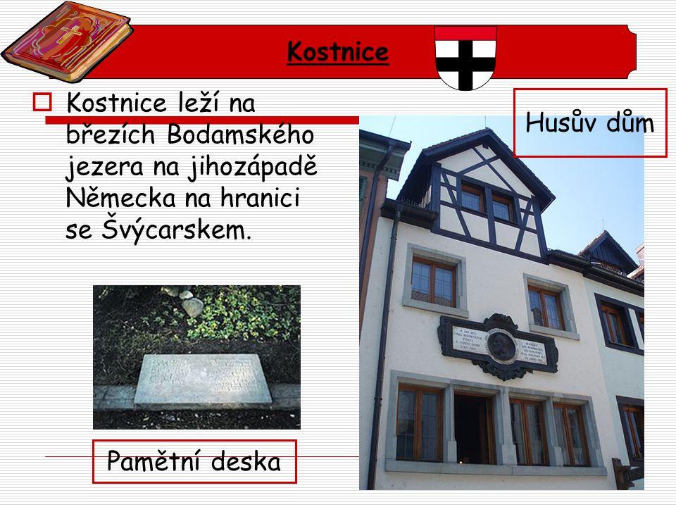  Krátce po příjezdu do Kostnice byl Hus zatčen, uvězněn a po 3 slyšeních odsouzen jako kacíř.