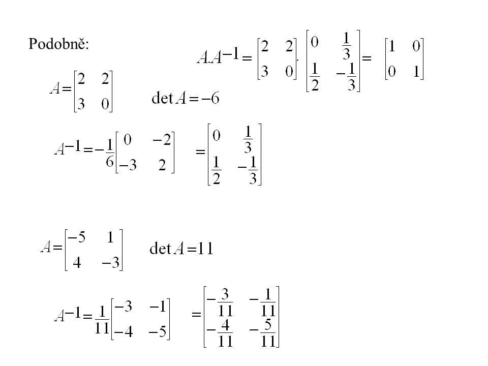 Matice 3x3 1 =-1 =1 =-1 =2 =-3 =1 =0 =-1 =0 = -1 2 0 1 -3 -1 -1 1 0