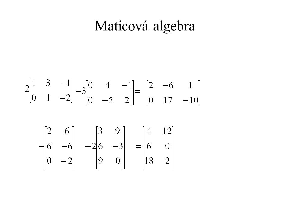 X= 5 12 15 -11 -1 -6 A= -1 -6 0 1 2 0 -2 0 0 -3 1 -1 B= 0 2 -1 3 1-1 0 2 -1 3 -2 0 -1 2 0 -6 0 -3 0 -2 1 1 0 -1 0 1 -1 2 -1 3 -1 0 -2 3 2 0 -1 0 2 -10 2 -9 2 -2 5 -5 -4 -1