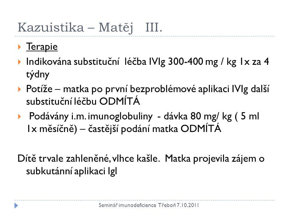 Kazuistika – Matěj IV.
