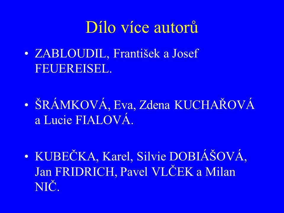 4 a více tvůrců – vynechání jmen Příklady: NOVÁK, František aj.