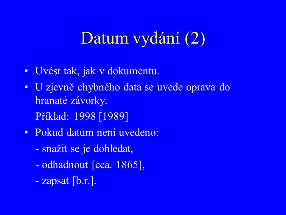 Číslování a stránkování (části citované jednotky) Používat termíny, které jsou v informačním zdroji.