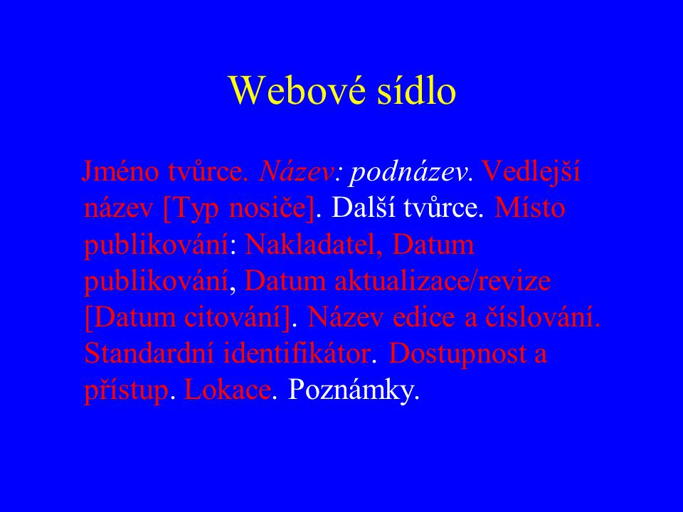 Webová stránka Jméno tvůrce webového sídla.Název webové stránky.