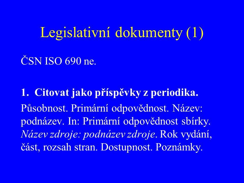 Legislativní dokumenty (2) 2.