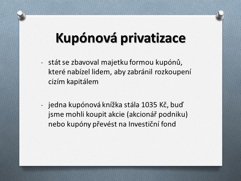 Centrum kupónové privatizace - instituce, která stanovila hodnotu privatizovaného majetku vyjádřenou hodnotou akcie - obchodování s akciemi: na burze pomocí makléře, popř.