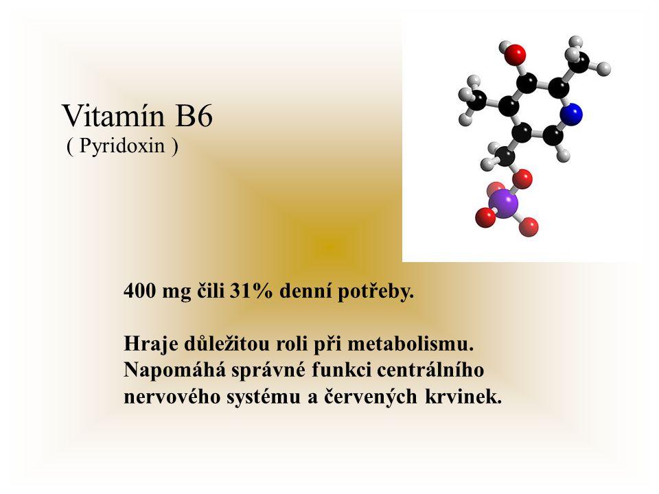 Vitamín B6 400 mg čili 31% denní potřeby.Hraje důležitou roli při metabolismu.
