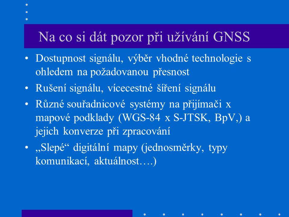 Seznam literatury 1.Globální navigační systémy a jejich využití v praxi (učební texty k semináři), dostupné na: http://www.crr.vutbr.cz/system/files/brozura_08_1009.pdf http://www.crr.vutbr.cz/system/files/brozura_08_1009.pdf 2.Rapant, P.: Družicové polohové systémy.