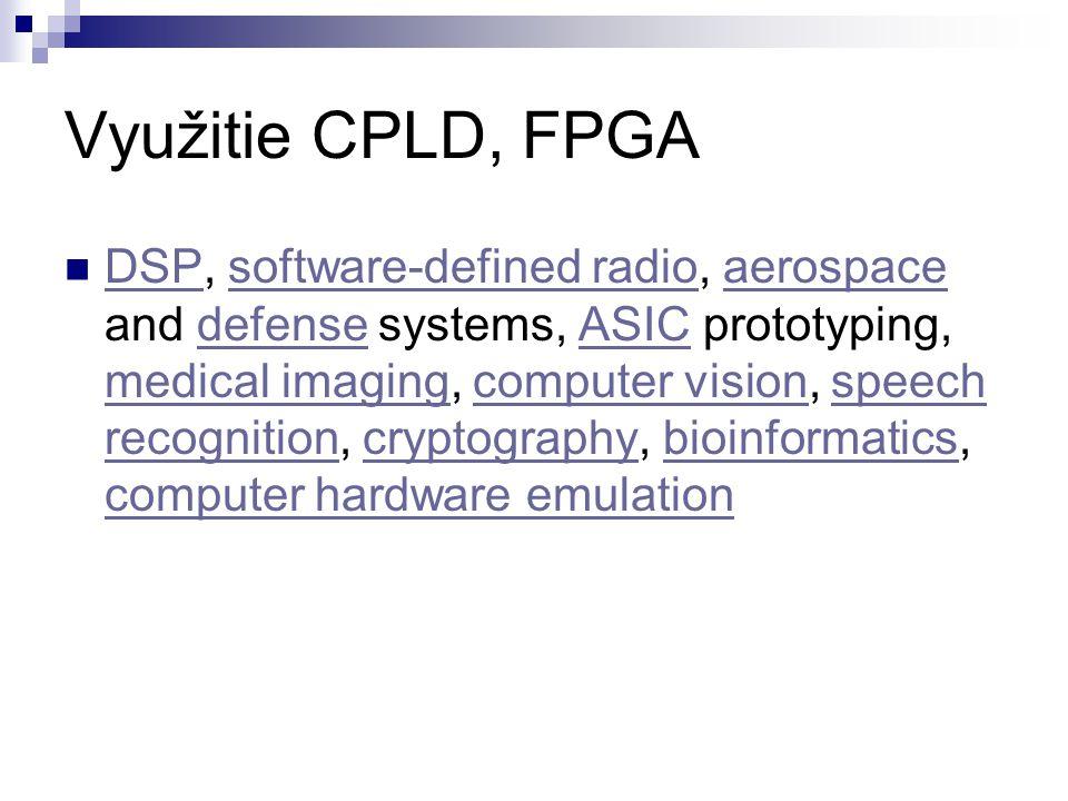 Vývojové prostředky Pokud chce člověk začít pracovat s obvody FPGA musí si tedy obstarat základní programové vybavení od výrobce obvodů a případně další software od třetí strany.