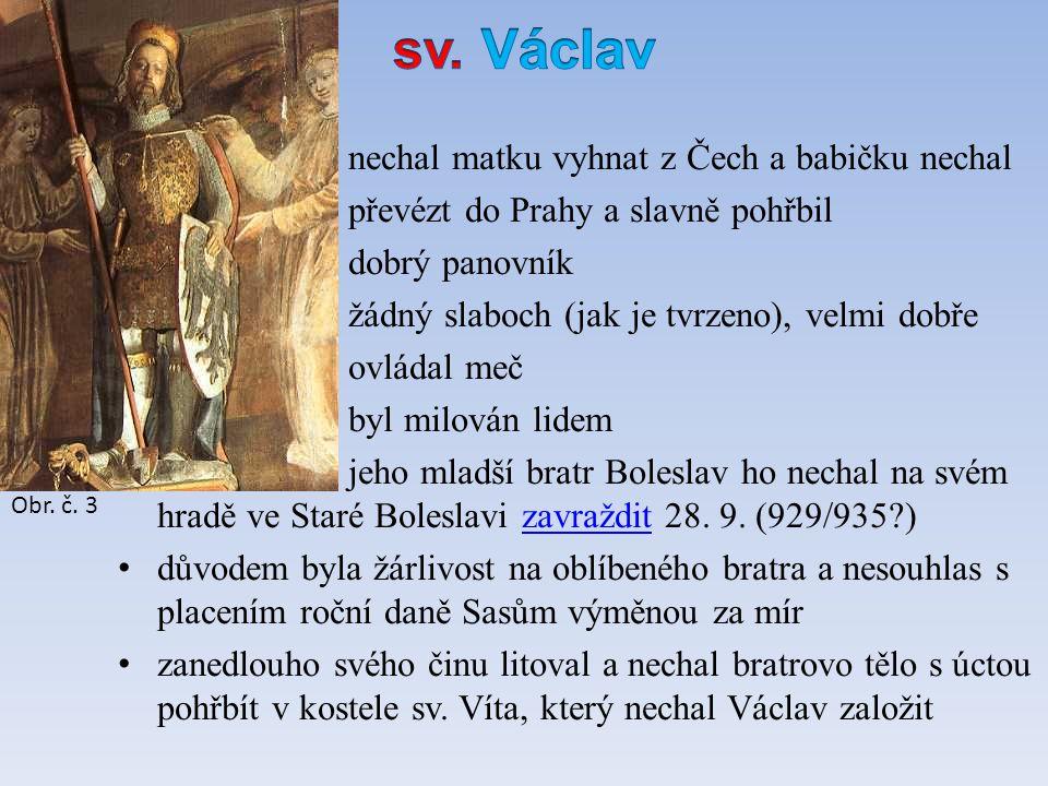 oba jsou uctíváni jako světci stali se patrony České země legendy o sv.