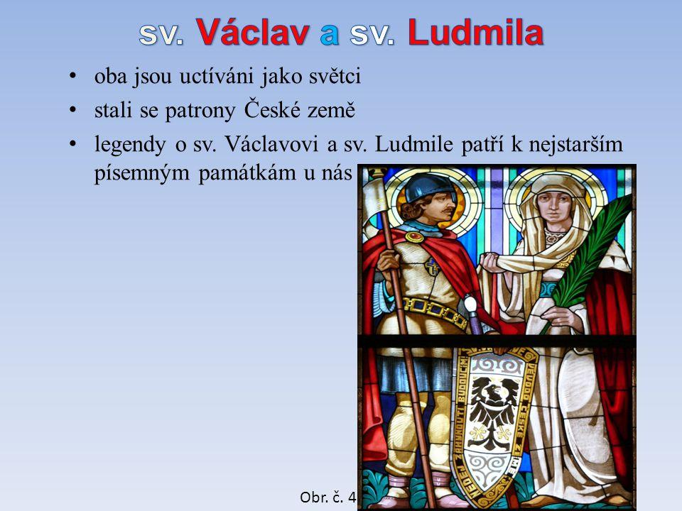 1)Kdo byl dědečkem a babičkou sv.Václava. BOŘIVOJ, SV.