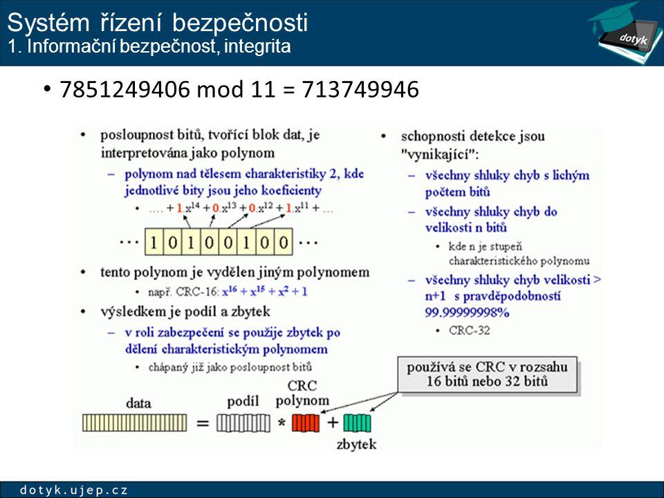 Systém řízení bezpečnosti 1. Informační bezpečnost, integrita