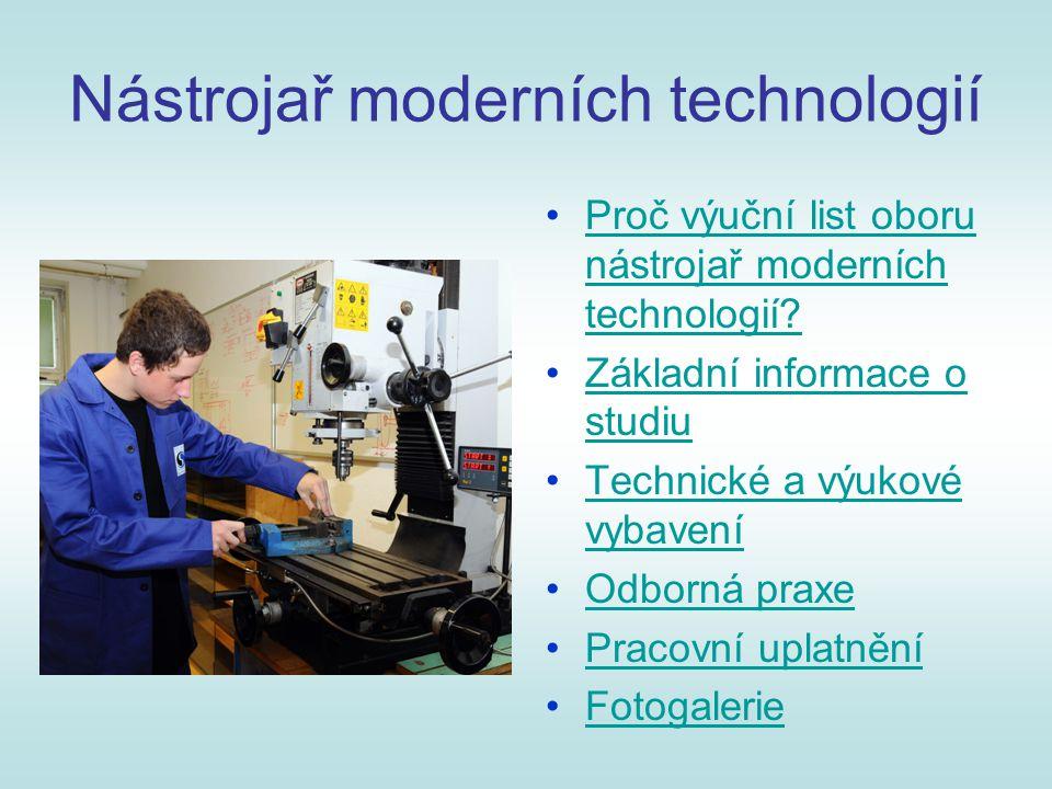 Proč výuční list oboru Nástrojař moderních technologií v SOŠ a SOU Blansko.