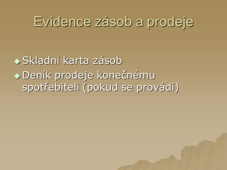 Evidence o krmení zvířat-výběhy  Použité krmivo  Původ: K, P1, P2, E (BIO)  Množství ve skutečnosti, v sušině (udává se v tunách za měsíc)  Evidence doby přístupu zvířat do výběhu (2x týdně, doba nestanovena)