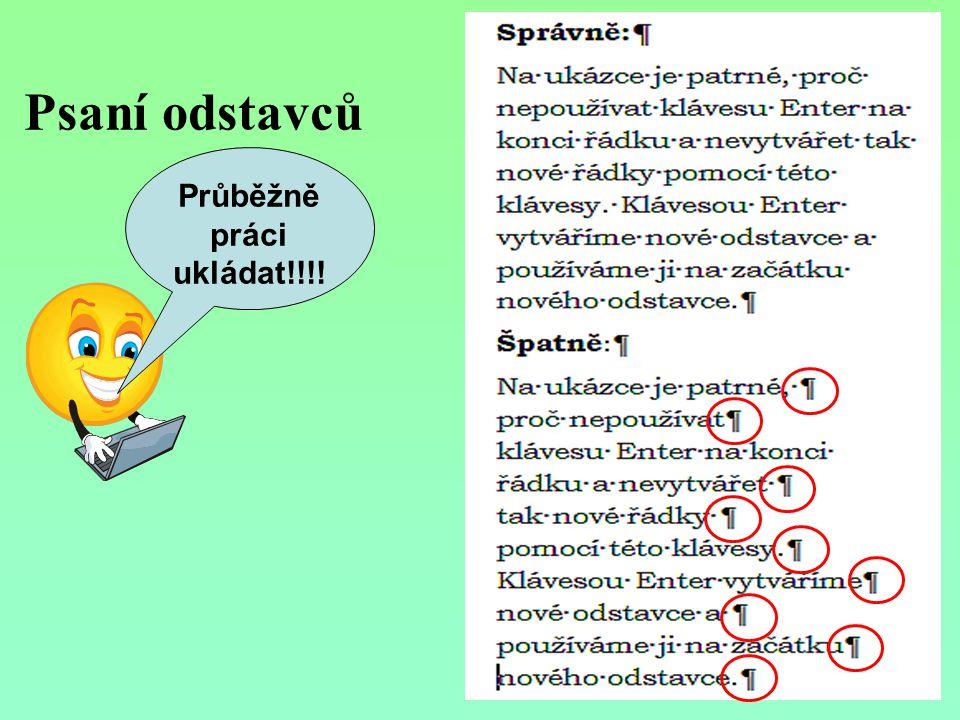Úkoly pro samostatnou práci: Otevři dokument nazvaný Odstavce.