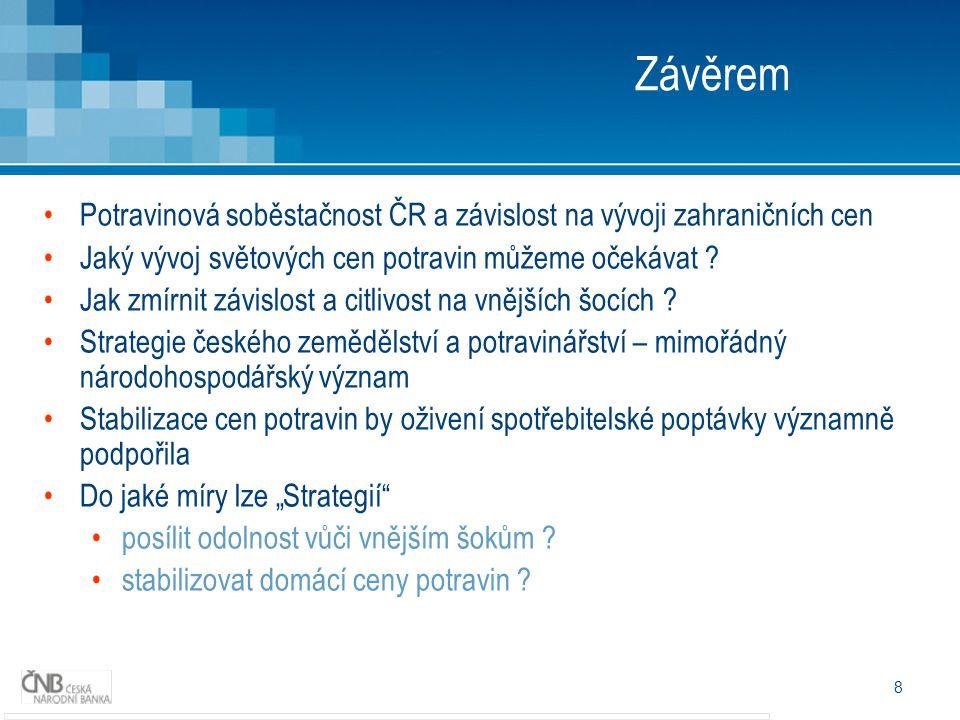 Děkuji za pozornost Eva Zamrazilová členka bankovní rady Česká národní banka eva.zamrazilova@cnb.cz