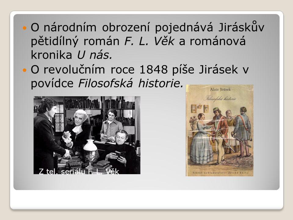 Z Jiráskovy tvorby pro mládež se staly velmi populární Staré pověsti české a převyprávění cestopisu Václava Šaška z Bířkova Z Čech až nakonec světa.