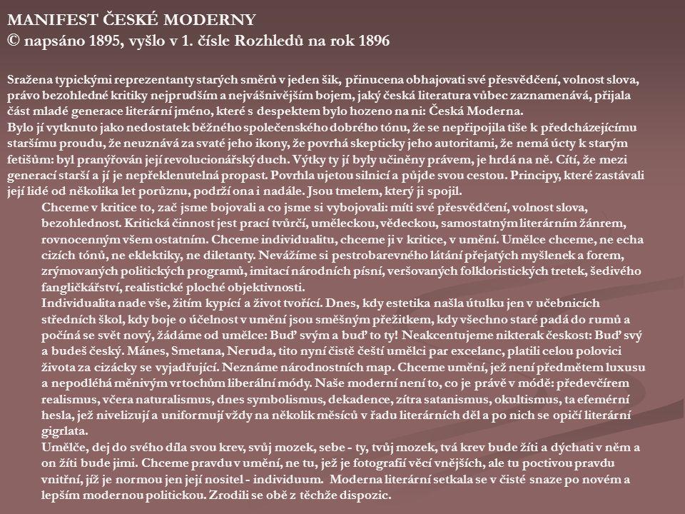 MANIFEST ČESKÉ MODERNY © napsáno 1895, vyšlo v 1.