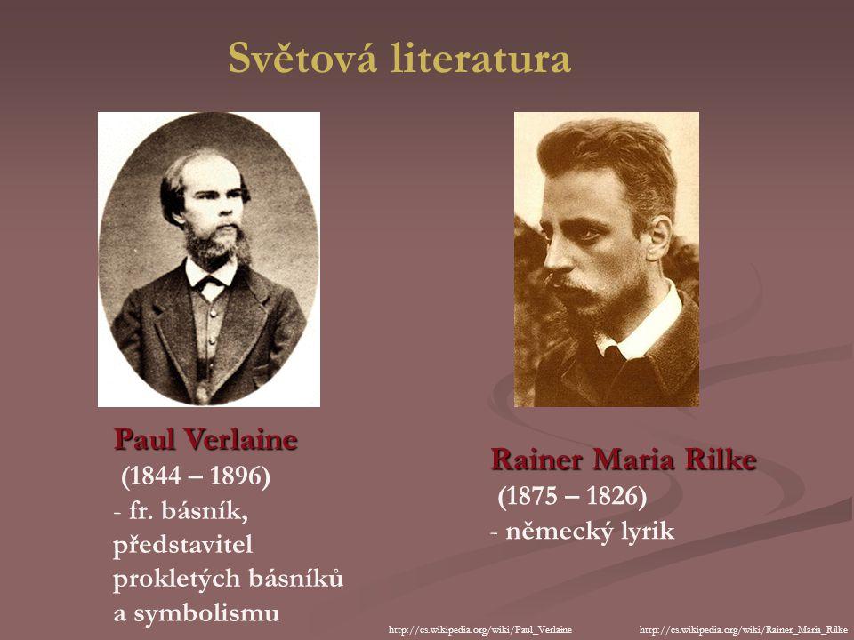 Světová literatura Paul Verlaine (1844 – 1896) - fr.