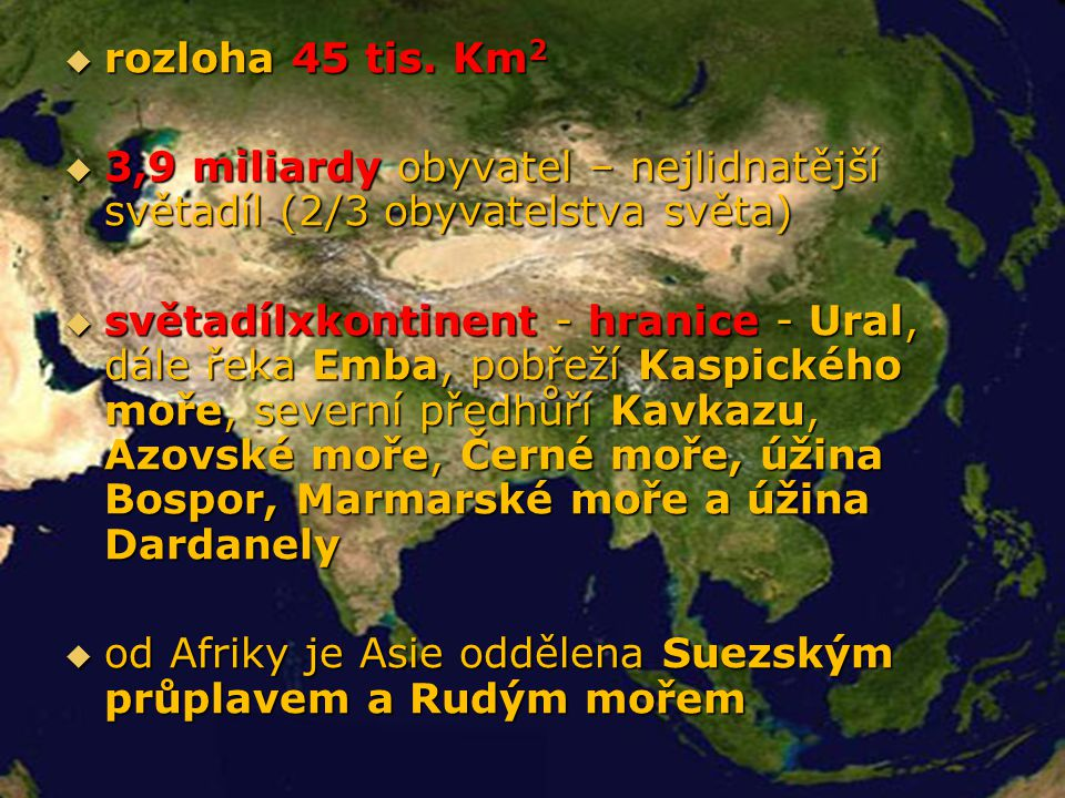Regionalizace Asie  Severní Asie - Střední Asie - Jihozápadní Asie - Jižní Asie -  Východní Asie - Jihovýchodní Asie - Severní Asie Východí Asie JV Asie Jižní Asie Střední Asie JZ Asie REGIONALIZACE ASIE
