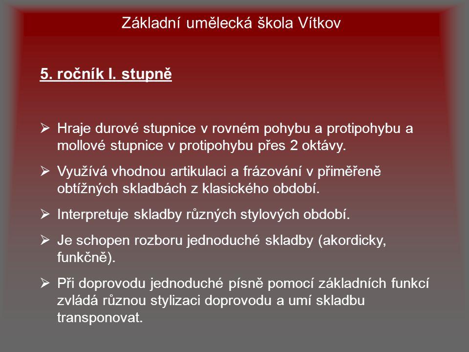 Základní umělecká škola Vítkov 5.ročník I.