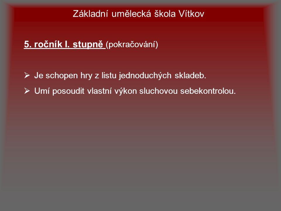 Základní umělecká škola Vítkov 6.ročník I.