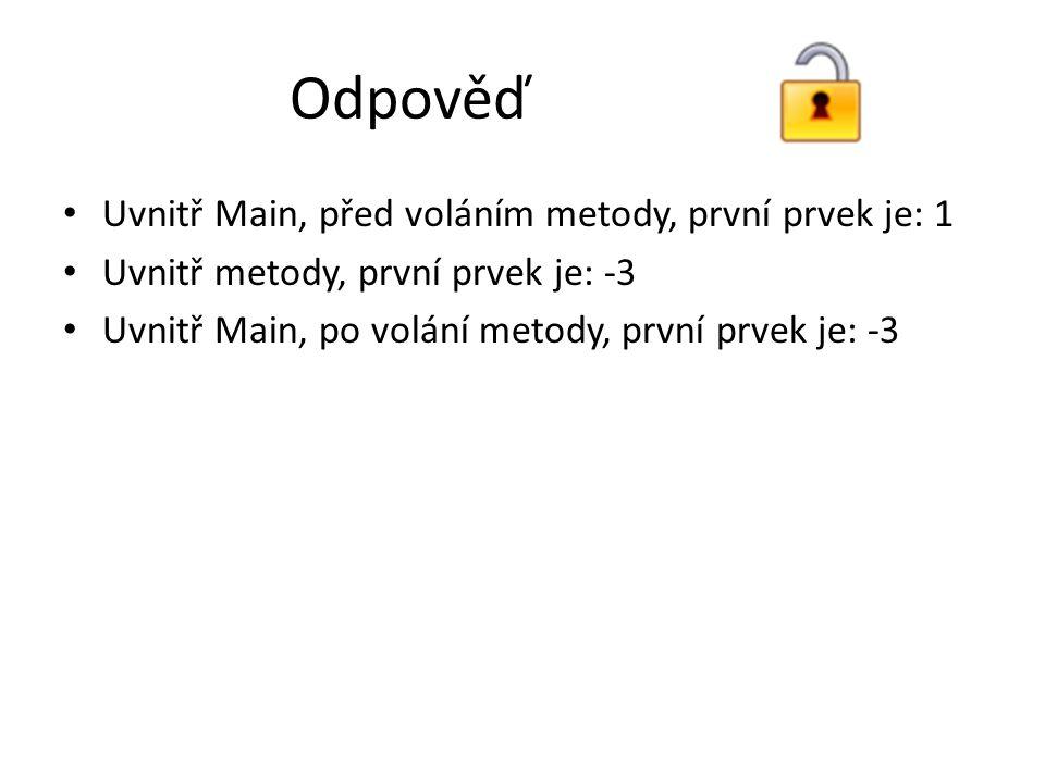 Úkol Napište program s jednou metodou SwapStrings, která bude mít dva parametry předané odkazem a provede záměnu dvou stringových řetězců.