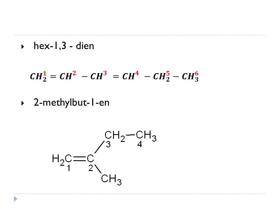 Vlastnosti  fyzikální vlastnosti – podobné alkanům  nejnižší jsou plynné (C1-C4)  vyšší jsou kapaliny (C5-C10)  nejvyšší jsou pevné  chemické vlastnosti  mohou se účastnit různých typů reakcí  charakteristické jsou pro ně adiční reakce  polymerační reakce