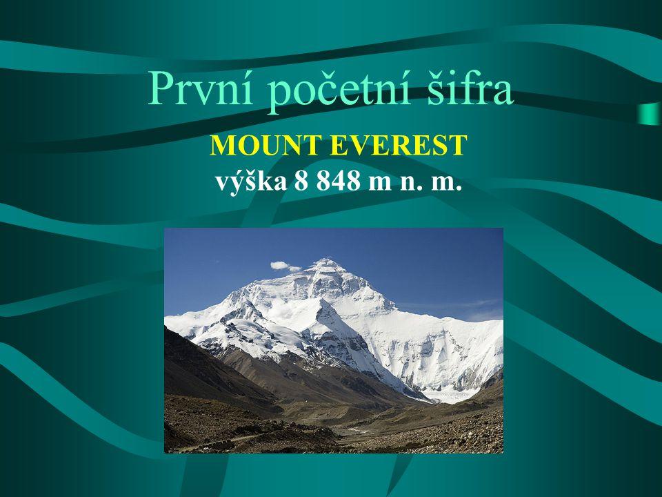 Mount Everest nepálsky Sagarmatha, tibetsky Chomolungma nejvyšší hora na Zemi nejvyšší hora Asie vznikl spolu se zbytkem Himalájí kolizí indické a euroasijské kontinentální desky prvovýstup Edmund Hillary a Tenzing Norgay 29.