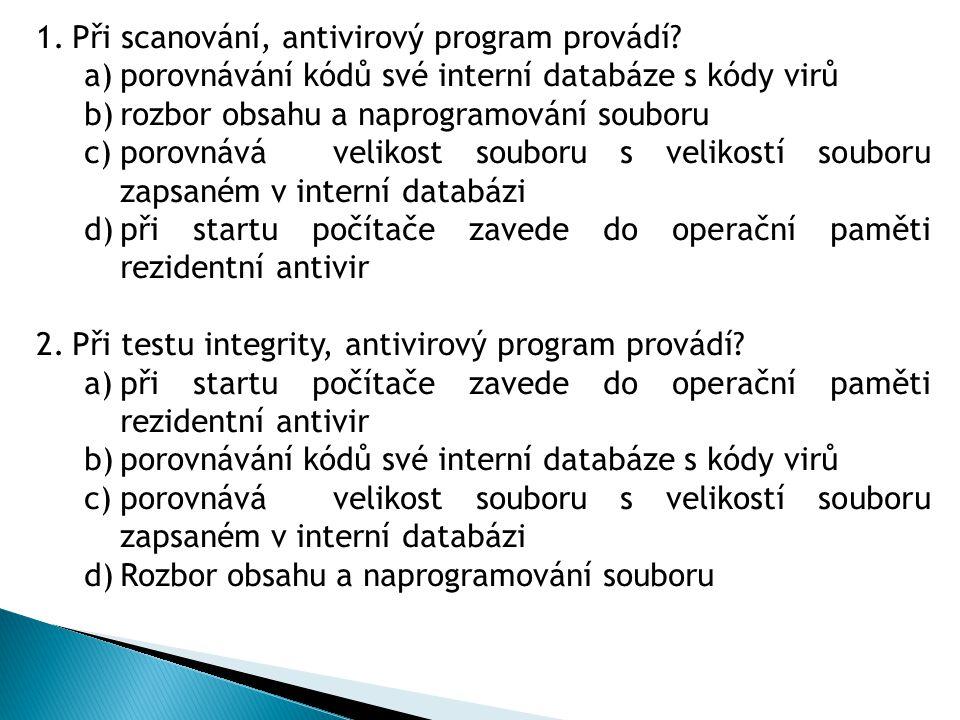 3.Při heuristické analýze, antivirový program provádí.