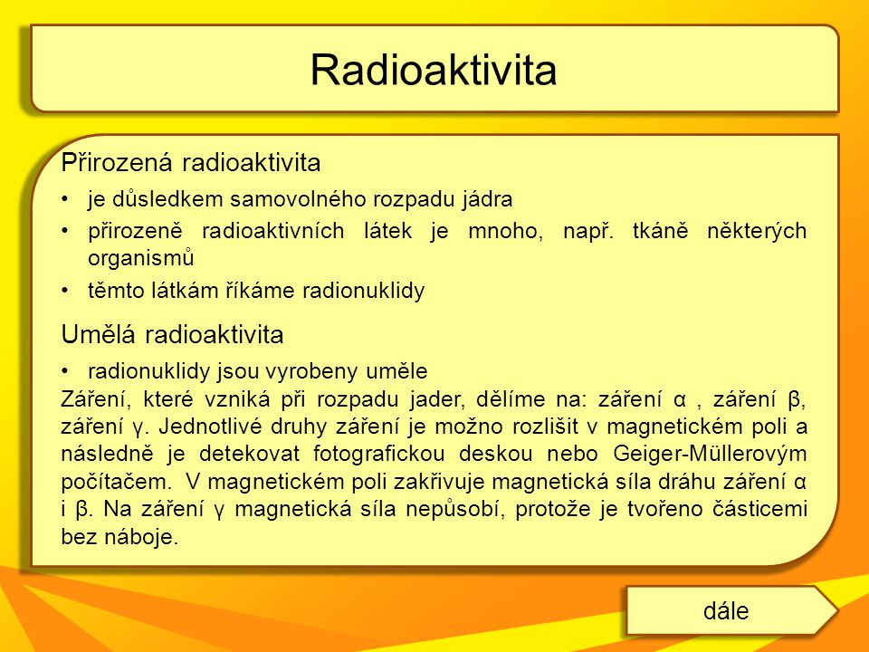 Radioaktivita další kapitolazpět na obsah Obr.4Obr.3