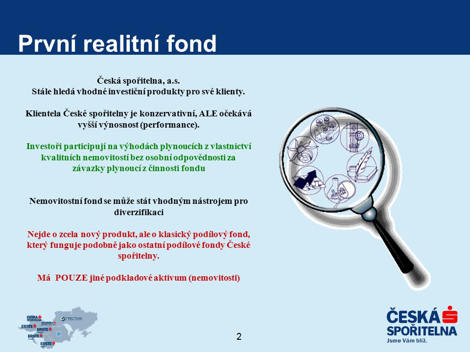 3 REICO - Realitní investiční společnost (1/2) Česká spořitelna, a.s.