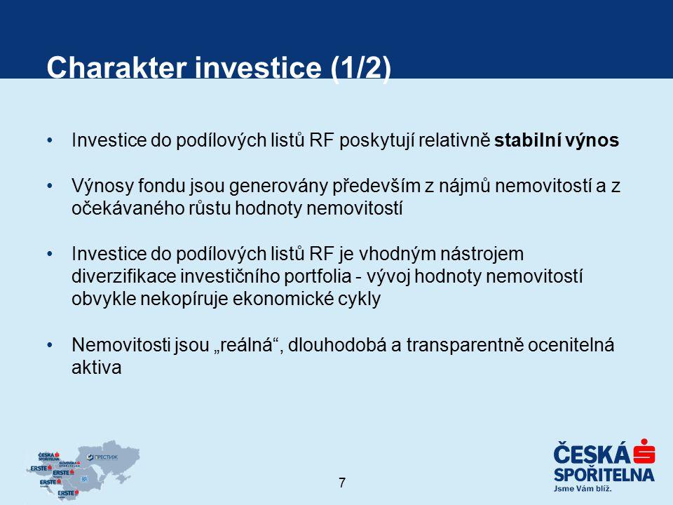 8 Charakter investice (2/2) Nemovitá aktiva jsou méně volatilní a senzitivní než jiné investiční tituly (nemovitostní trh je charakterizován dlouhodobými procesy) Likvidita fondu je povinně zajištěna min.