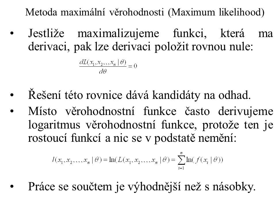 Maximum likelihood: příklad – úspěch a neúspěch Uvažujme případ diskrétního rozložení.
