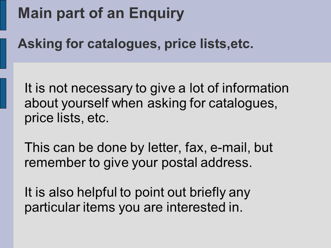 Asking for catalogues, price lists, etc.- be polite Translate the English requests into Czech.