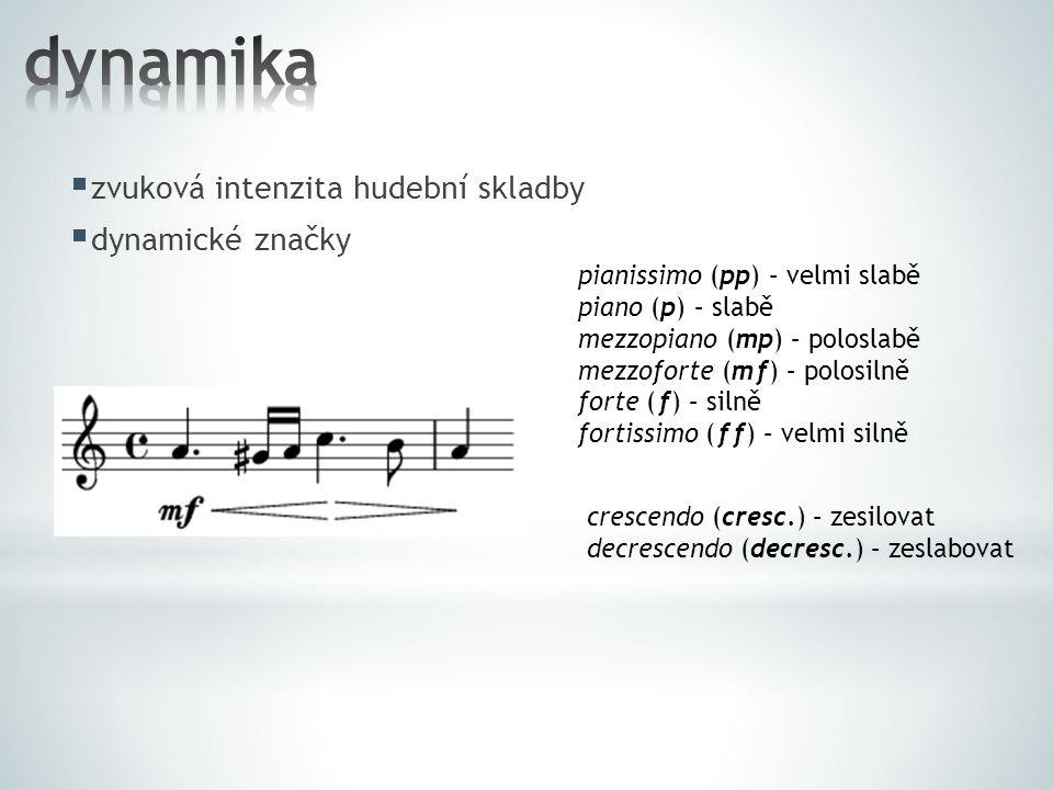  hudební barvu vytváříme a ovlivňujeme výběrem hudebních nástrojů či pěveckých hlasů (SATB) Partitura ke Smetanově Vltavě; v partituře je zaznamenáno, které nástroje, příp.