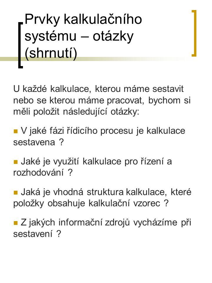 Propočtová kalkulace (při hromadné a sériové, opakované č.) KDY.