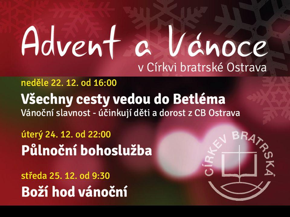 Sbor Církve bratrské v Ostravě sborová oznámení 8.12.2013 PŘELOM ROKU úterý 31.12.
