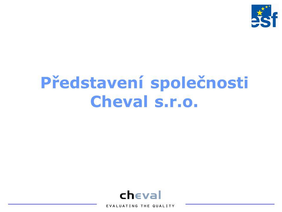 Dáváme tvar Vašim myšlenkám Cheval s.r.o.