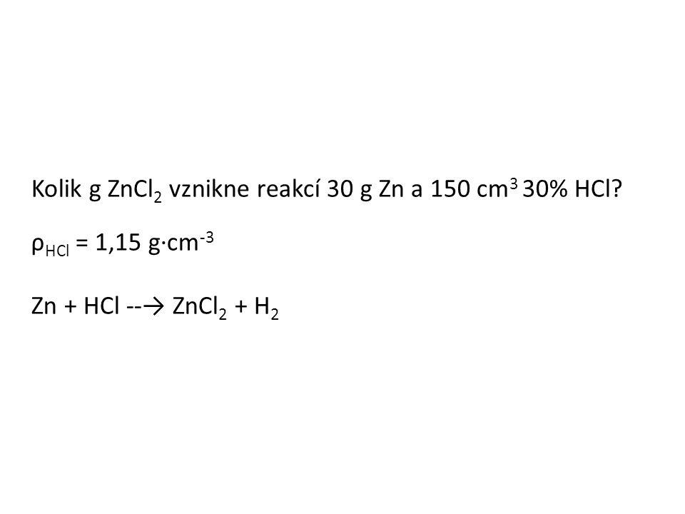 Odpověď Reakcí vznikne 62,53 g ZnCl 2.