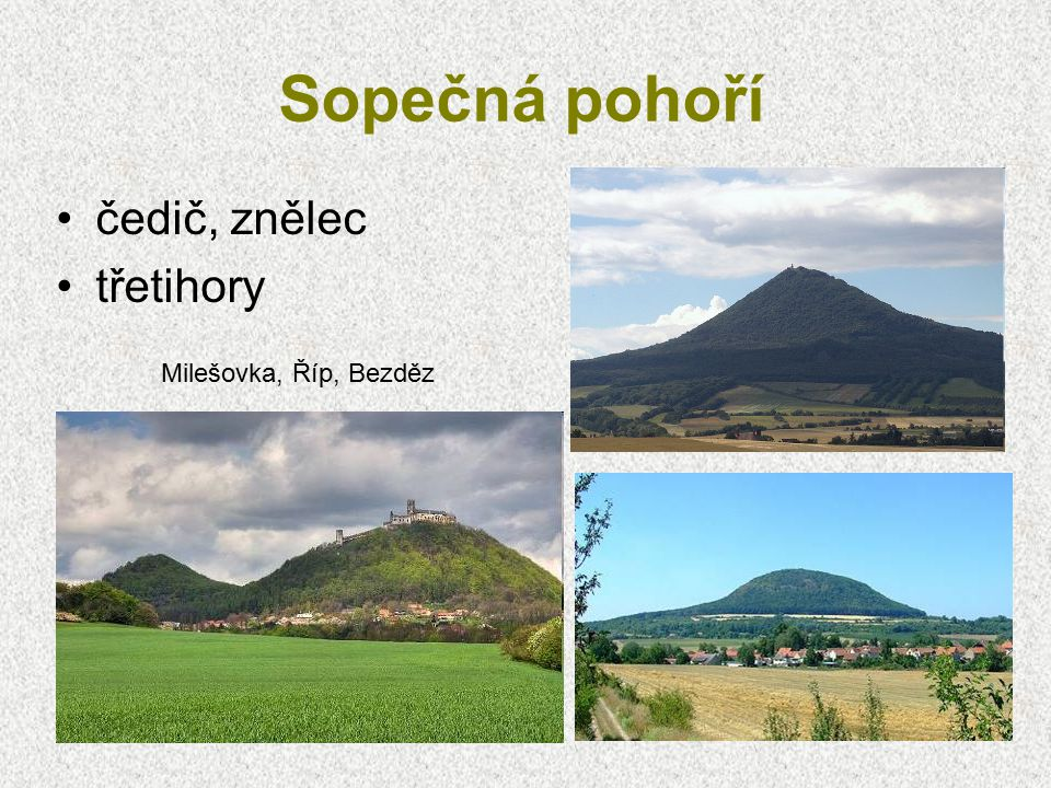 Sopečná pohoří Doupovské hory České středohoří