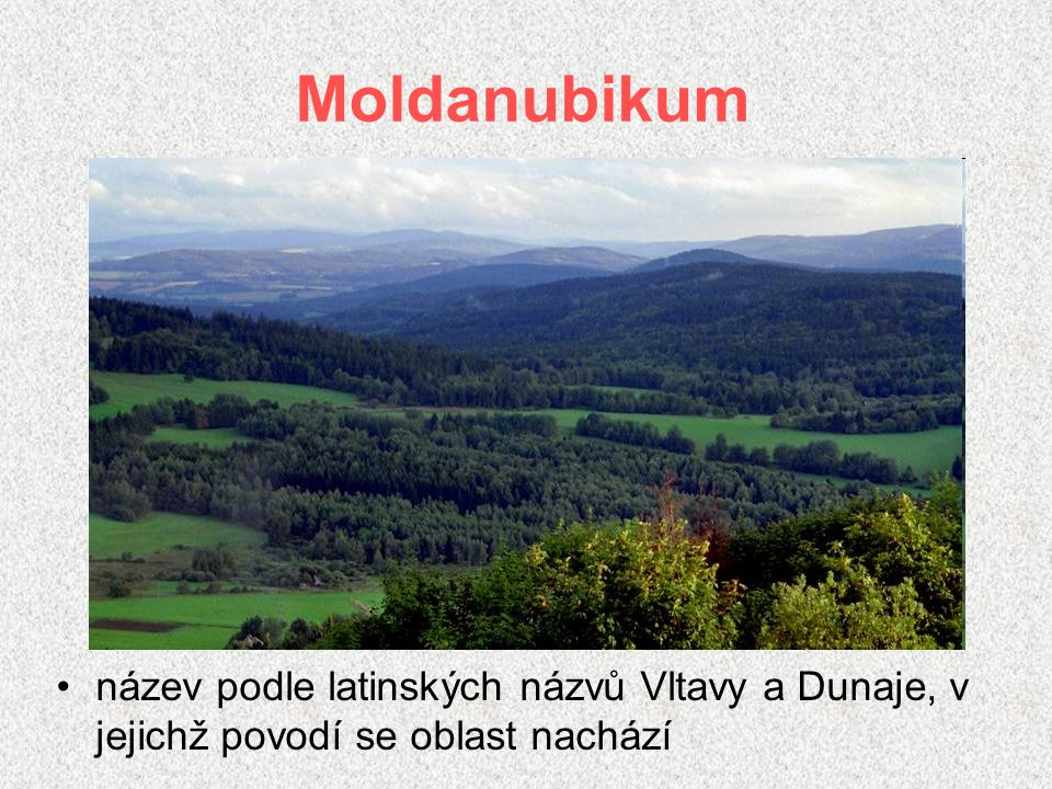 Moldanubikum nejstarší oblast přeměněné horniny Které pohoří jej tvoří.