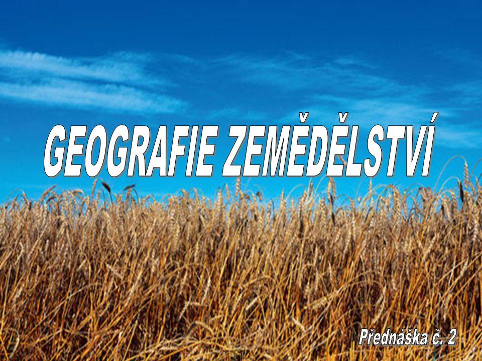 Vliv georeliéfu na zemědělství Vliv pevniny na zemědělskou výrobu Pevnina představuje nezbytnou základnu pro veškerou hospodářskou činnost lidské společnosti (výjimky) ZV potřebuje největší plochy