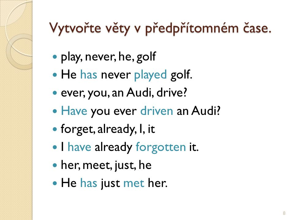 Přeložte tyto věty.Kolikrát viděl tu divadelní hru.