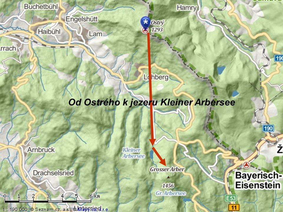 Od Ostrého k jezeru Kleiner Arbersee
