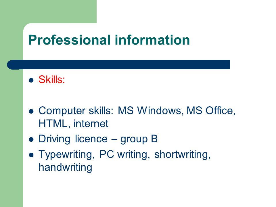 Professional information Others: Hobbies: sport, dancing, knitting, embroidery Interests: languages, economy Recommendation: attached