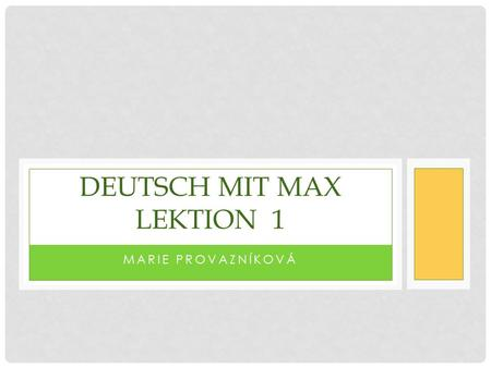 Deutsch mit max lektion 1