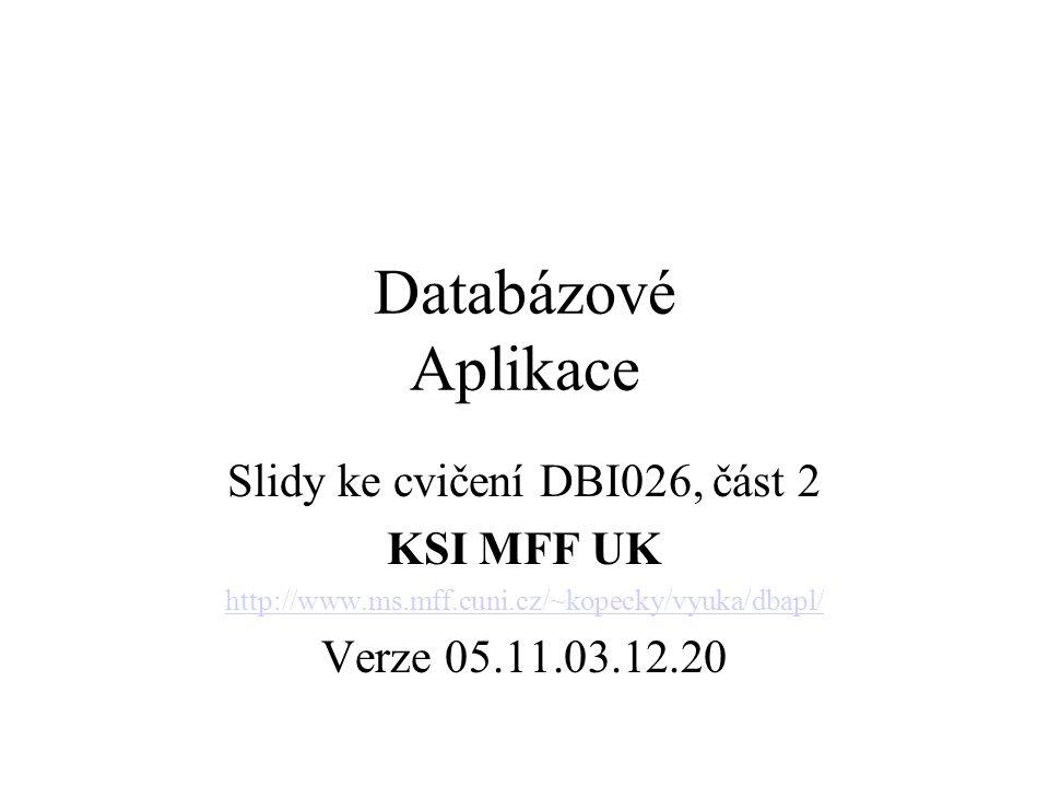 DBI026 -DB Aplikace - MFF UK Optimalizace v Oracle Vytvoření demo tabulek EMP a DEPT –@?\sqlplus\demo\demobld.sql Pokud existovaly, jsou sktiptem nejprve smazány příkazy –DROP TABLE DEPT; –DROP TABLE EMP;